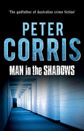 Man in the Shadows: Cliff Hardy 11