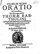 Oratio in excessum viri incomparabilis Thomae Bartholini ...