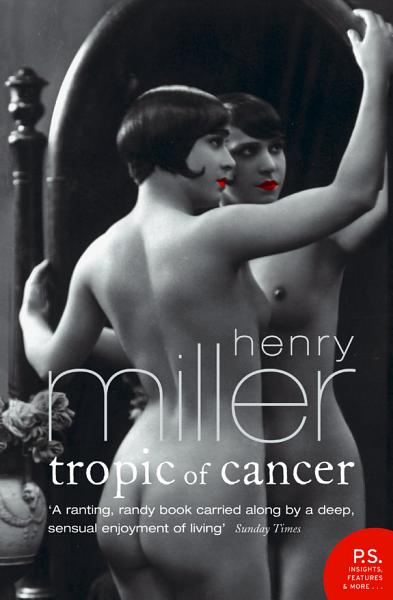 Download Tropic of Cancer  Harper Perennial Modern Classics  Book