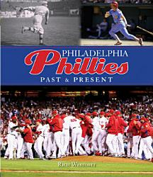 Philadelphia Phillies Past Present Book PDF