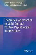 Theoretical Approaches to Multi-Cultural Positive Psychological Interventions