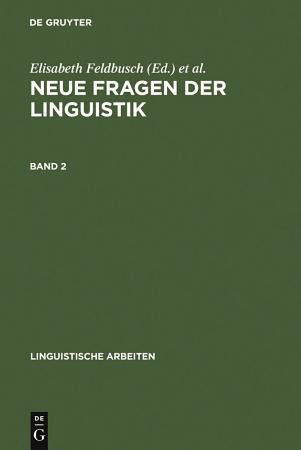 Neue Fragen der Linguistik PDF