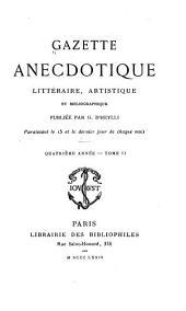 Gazette anecdotique, littéraire, artistique et bibliographique...: Volume2;Volume4;Volume8