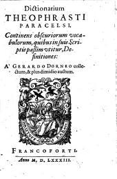 Dictionarium: continens obscuriorum vocabulorum ... Definitiones