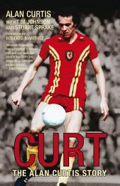 Curt: The Alan Curtis Story