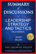 Download Summary and Discussions of Leadership Strategy and Tactics Book