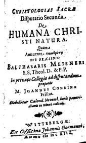 Christologias Sacrae Disputatio Secunda De Humana Christi Natura