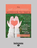 Self Compassion Workbook for Teens