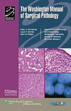 The Washington Manual of Surgical Pathology PDF