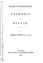 Select Biographies: Cromwell and Bunyan