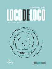 Loco de Loco: Locorotondo, racconto visivo