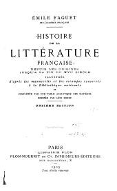 Histoire de la littérature française depuis les origines jusqu'à la fin du XVIe siècle