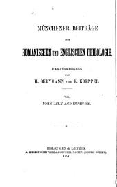 John Lyly and Euphuism. Erlangen & Leipzig 1894