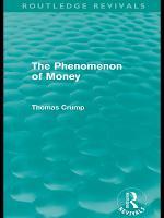 The Phenomenon of Money  Routledge Revivals  PDF