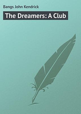 The Dreamers  A Club