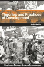 Theories and Practices of Development PDF