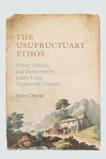 The Usufructuary Ethos