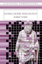 Doing Greek Philosophy