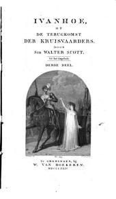 Ivanhoe, of De terugkomst der kruisvaarders: Volume 3