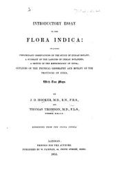 "Introductory Essay to the Flora Indica ... Reprinted from the ""Flora Indica."" MS. notes [by Sir Francis Palgrave]."