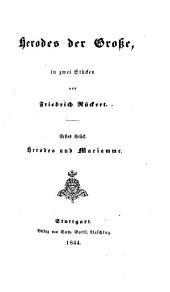 Herodes der Grosse, in zwei Stücken von F. Rückert