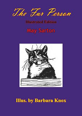 The Fur Person  Illustrated Edition