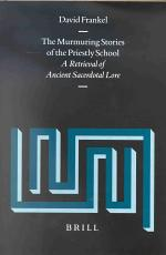 The Murmuring Stories of the Priestly School