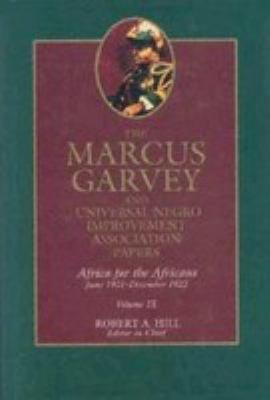 The Marcus Garvey and Universal Negro Improvement Association Papers, Vol. IX