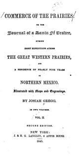 Commerce of the Prairies: Volume 2