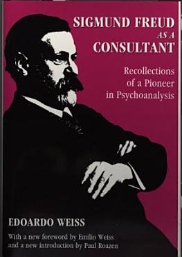 Sigmund Freud as a Consultant PDF
