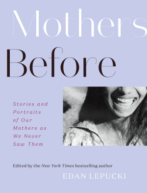 Mothers Before