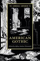 The Cambridge Companion to American Gothic PDF