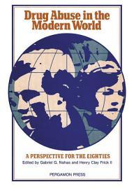 Drug Abuse in the Modern World PDF