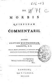 De morbis quibusdam commentarii: Volume 1