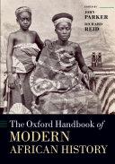 The Oxford Handbook of Modern African History