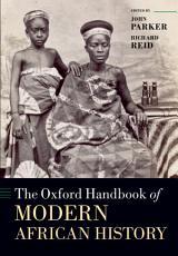 The Oxford Handbook of Modern African History PDF