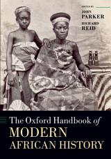 The Oxford Handbook of Modern African History PDF