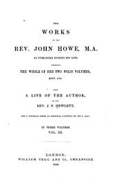 The Works of John Howe: As Published During His Life, Volume 3