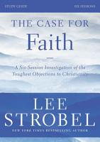 The Case for Faith Study Guide Revised Edition PDF