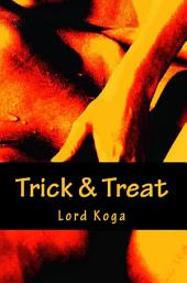 Trick & Treat