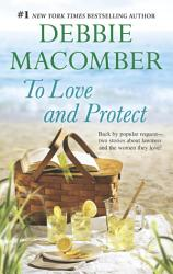 To Love And Protect Book PDF