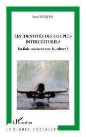 Les identités des couples interculturels: En finir vraiment avec la culture ?