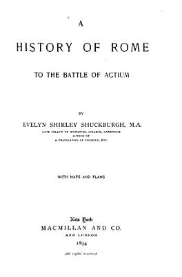 A History of Rome to the Battle of Actium PDF