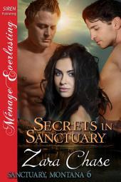 Secrets in Sanctuary [Sanctuary, Montana 6]