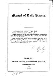 A Manual of Daily Prayers. [By G. P., i.e. Sir G. Prevost.]