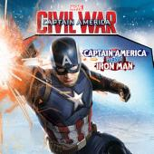 Marvel's Captain America: Civil War: Captain America Versus Iron Man
