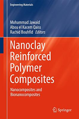 Nanoclay Reinforced Polymer Composites