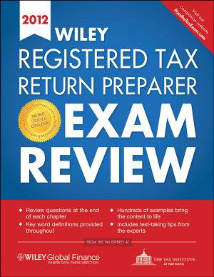 Wiley Registered Tax Return Preparer Exam Review 2012