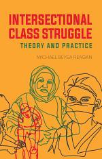 Intersectional Class Struggle