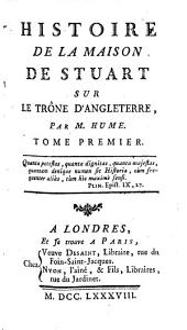 Histoire de la maison de Stuart sur le trône d'Angleterre: Volume1